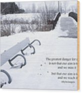winter landscape with Inspirational Text Wood Print