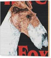Wire Fox Terrier Wood Print