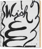 Wish Wood Print