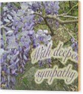 Wisteria Sympathy Card Wood Print