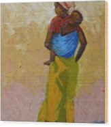 Woman With Baby Wood Print