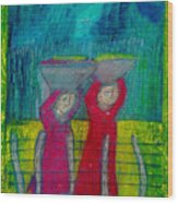 Women Carrying Wash Wood Print