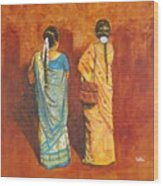 Women In Sarees Wood Print