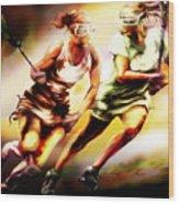 Women In Sports - Lacrosse Wood Print