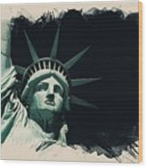 Wonders Of The Worlds - Lady Liberty Of New York 2 Wood Print