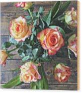 Wood And Roses Wood Print