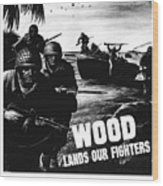 Wood Lands Our Fighters Wood Print