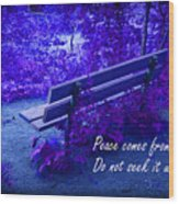 Wooden Bench With Inspirational Text Wood Print