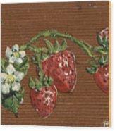 Wooden Strawberries Wood Print