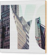 Word Nyc Manhattan Skyline At Sunset, New York City  Wood Print