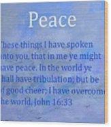 Words Of Peace Wood Print