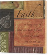 Words To Live By Faith Wood Print