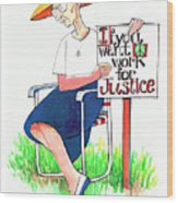 Work For Justice - Mmwfj Wood Print