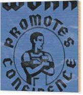 Work Promotes Confidence Blue Wood Print