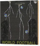 World Football Member Wood Print by Eric Kempson