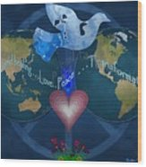 World Healing Inspirational Wood Print