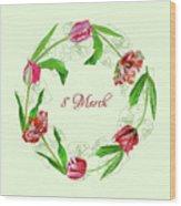 Wreath With Tulips Wood Print