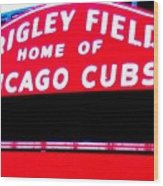 Wrigley Field Sign Wood Print by Marsha Heiken