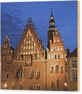 Wroclaw Old Town Hall At Night Wood Print