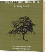 Wuthering Heights Greatest Books Ever Series 017 Wood Print