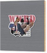 Wwrd? Wood Print