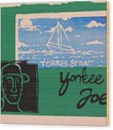 Yankee Joe 2 Wood Print by Joe Michelli
