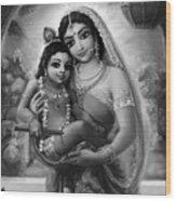 Yashoda And  Krishna Black-white Wood Print by Lila Shravani
