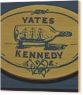 Yates Kennedy Sign Provincetown Wood Print