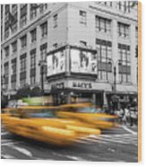 Yellow Cabs Near Macy's Department Store, New York Wood Print