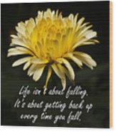 Yellow Flower With Inspirational Text Wood Print