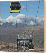 Yellow Line Cable Cars And Andes Mountains Bolivia Wood Print