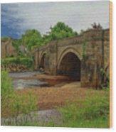 Yorkshire Bridge - P4a16015 Wood Print