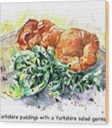 Yorkshire Puddings With Yorkshire Salad Garnish Wood Print