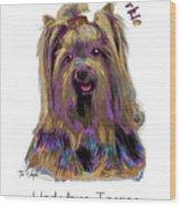 Yorkshire Terrier Pop Art Wood Print