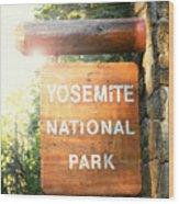 Yosemite National Park Sign Wood Print