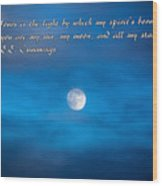 You Are My Moon Wood Print