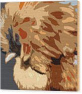You Chicken Two Wood Print