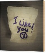 Your 1st Love Note Wood Print