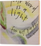 Your Word Is A Light Wood Print