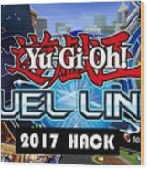Yu Gi Oh Duel Links Hack Wood Print