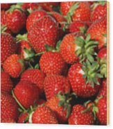 Yummy Fresh Strawberries Wood Print