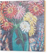Zinnias In The Sun Wood Print