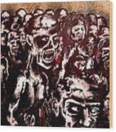 Zombie Army Wood Print