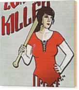 Zombie Killer Wood Print by Nicklas Gustafsson