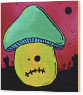 Zombie Mushroom 1 Wood Print by Jera Sky
