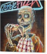 Zombie Pizza Wood Print by Heather Calderon