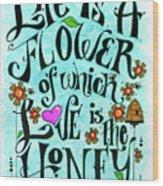 030_flowery_life Wood Print