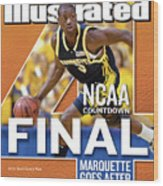 2003 Ncaa Final Four Countdown Sports Illustrated Cover Wood Print