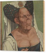 An Old Woman  The Ugly Duchess   Wood Print