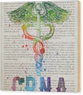 Certified Registered Nurse Anesthetist Gift Idea With Caduceus I Wood Print